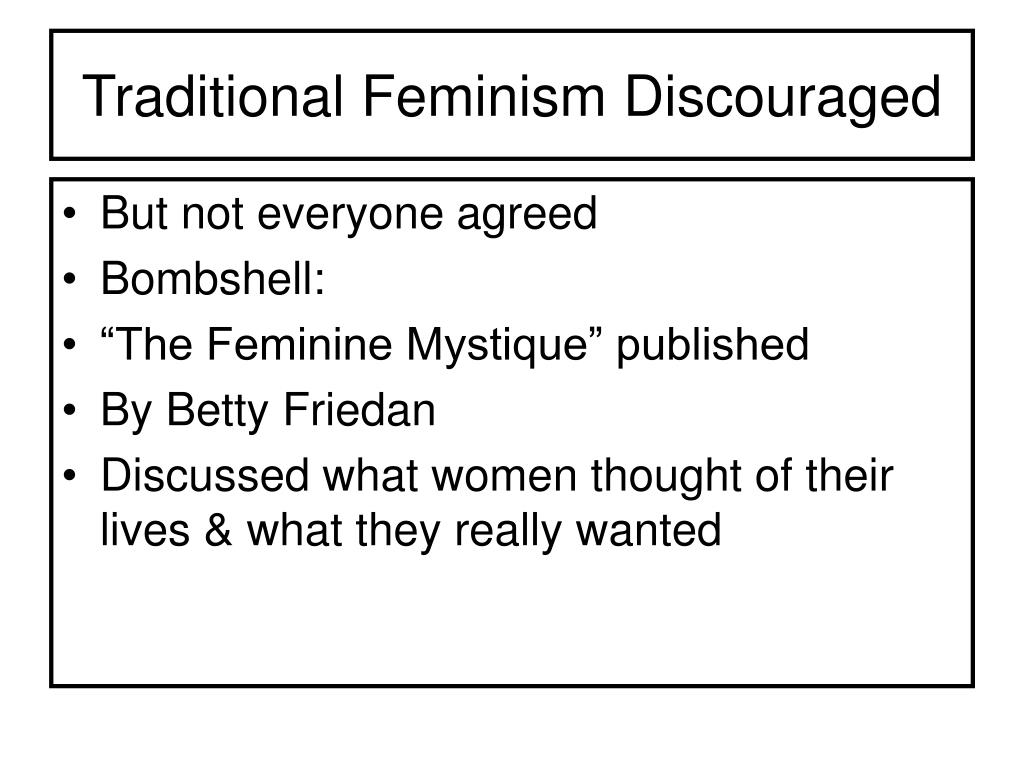Traditional Feminism Discouraged