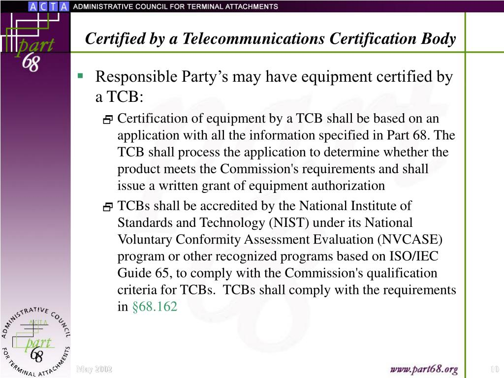 Certified by a Telecommunications Certification Body
