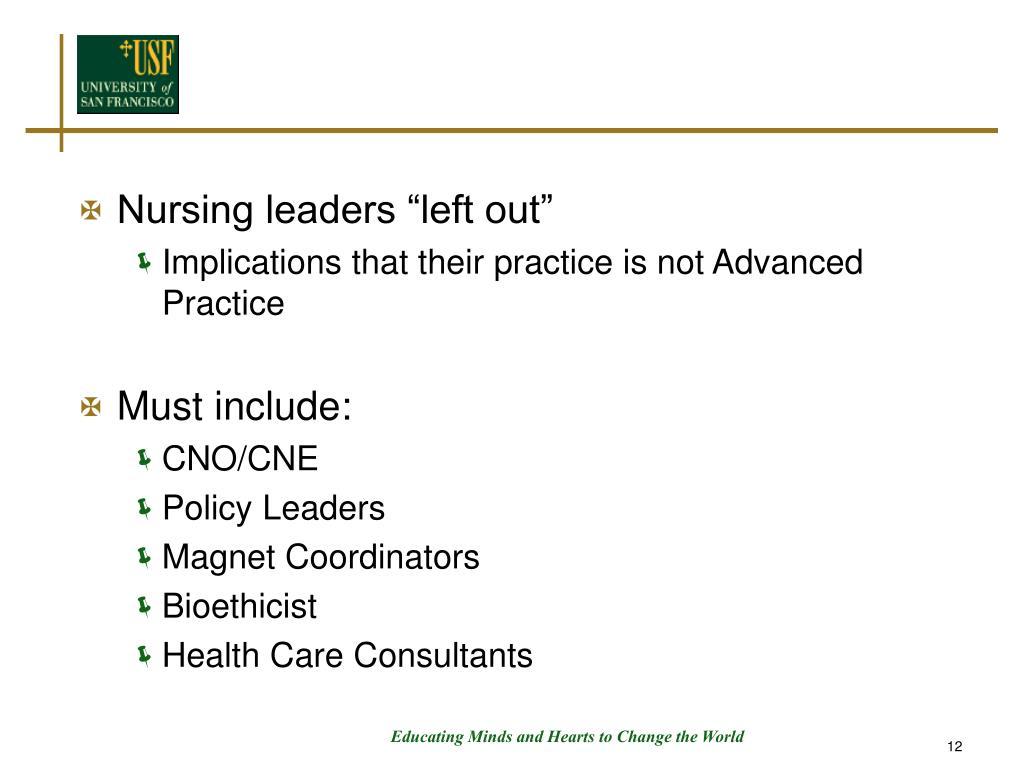 "Nursing leaders ""left out"""