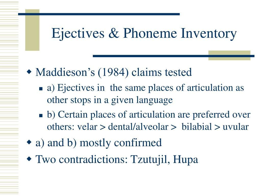 Ejectives & Phoneme Inventory