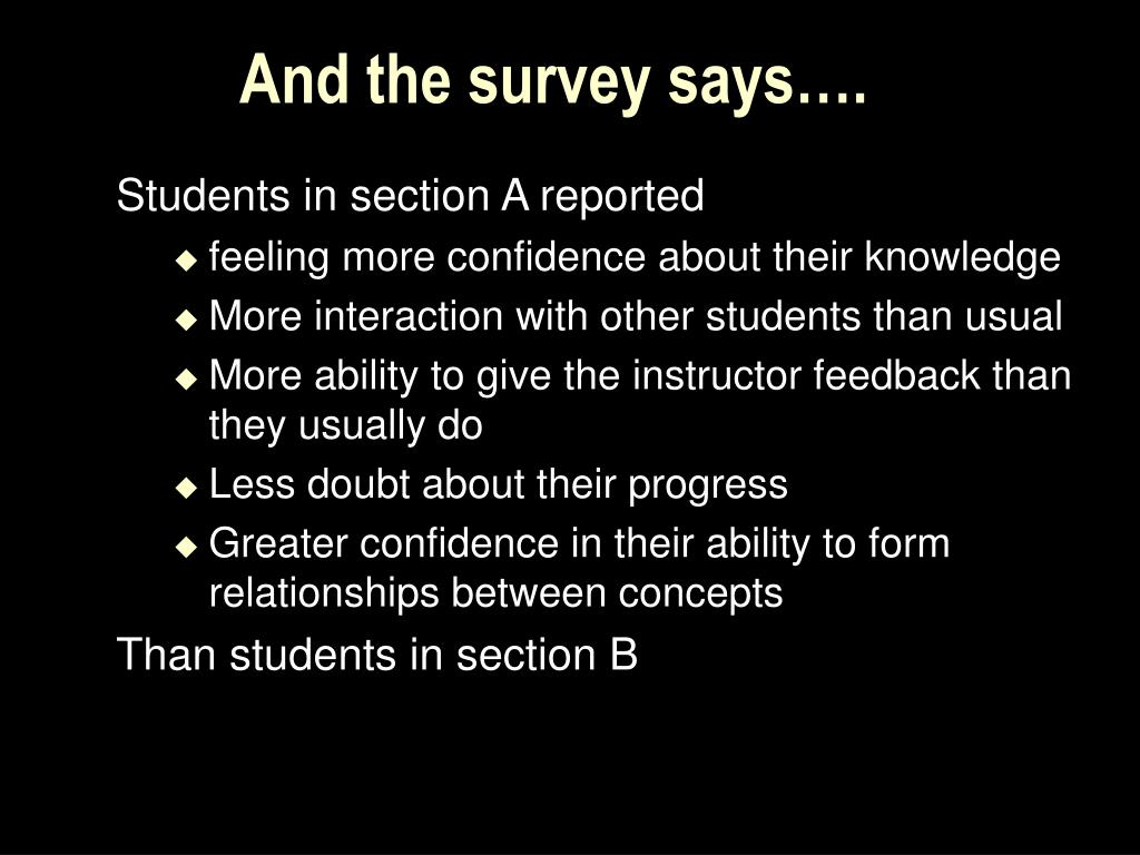 And the survey says….