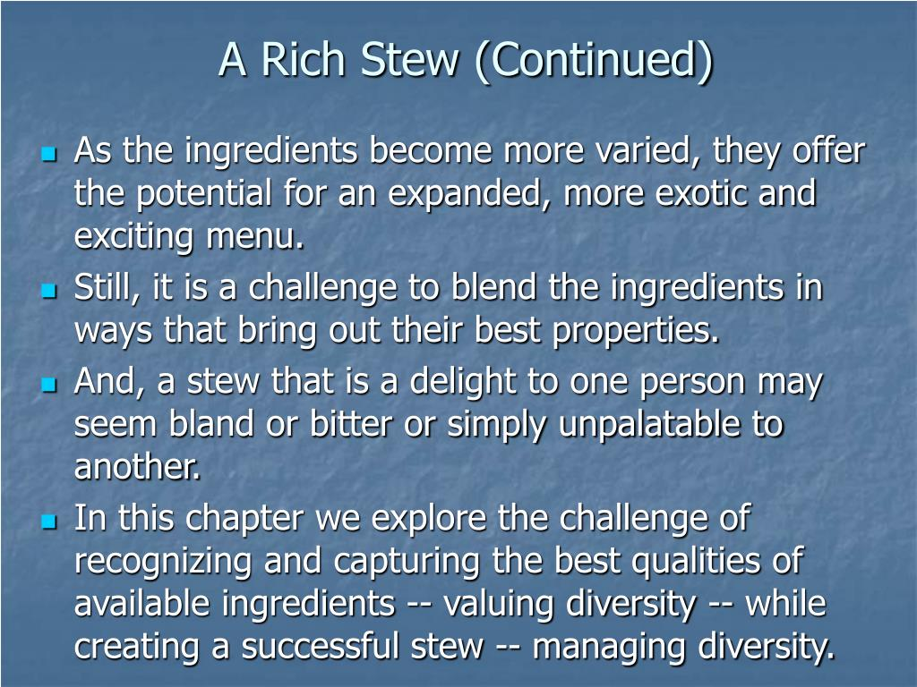 A Rich Stew (Continued)