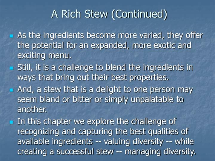 A rich stew continued
