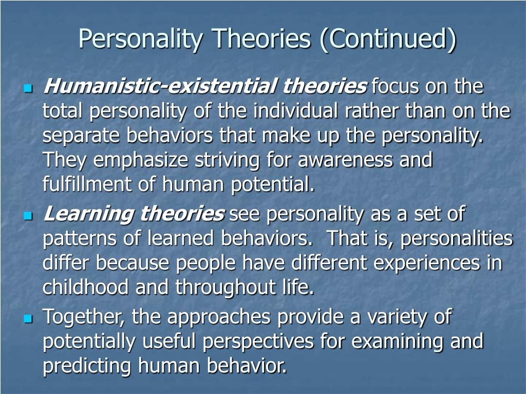 Personality Theories (Continued)