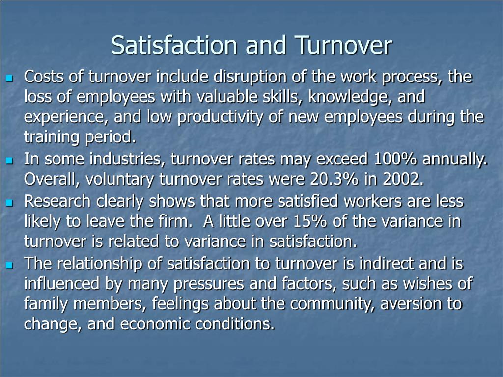 Satisfaction and Turnover