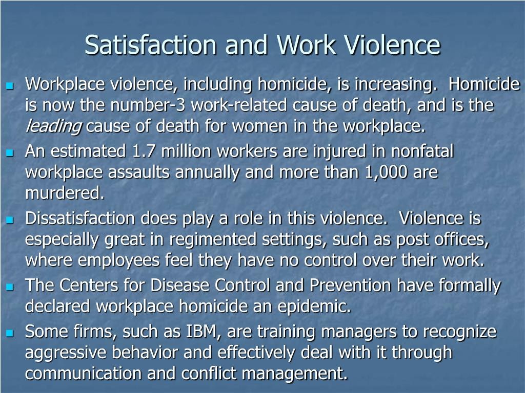 Satisfaction and Work Violence