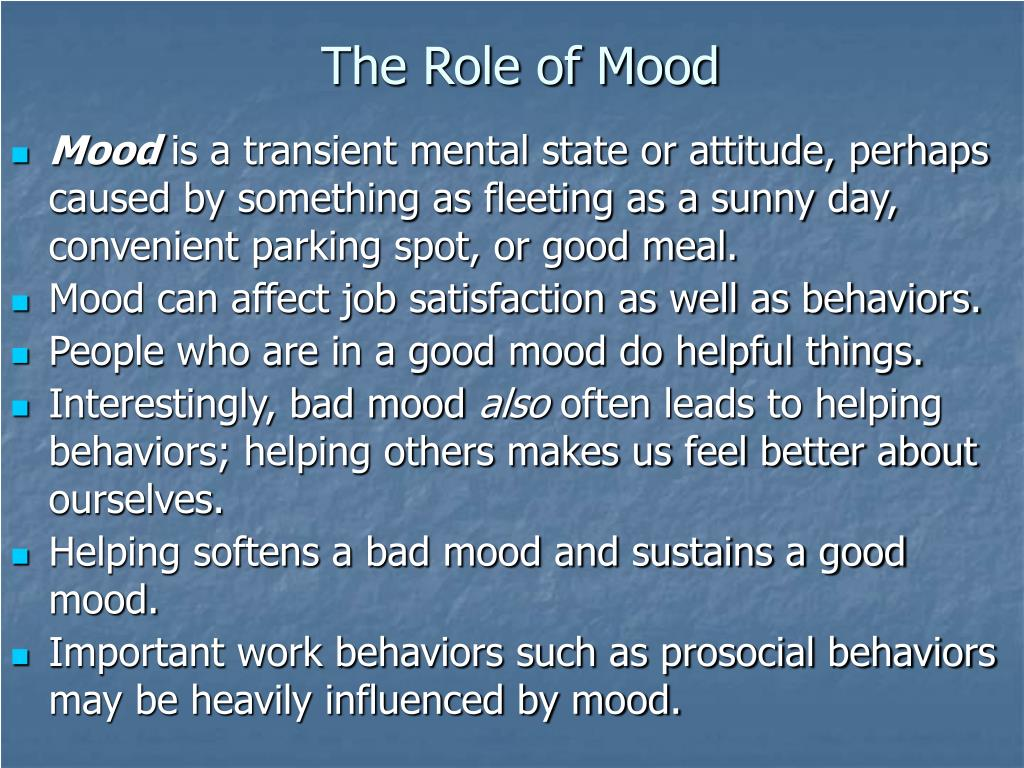 The Role of Mood