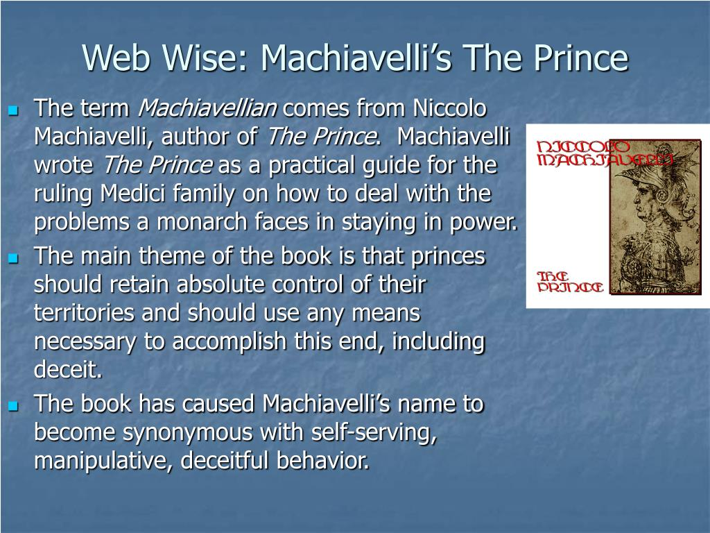 Web Wise: Machiavelli's The Prince