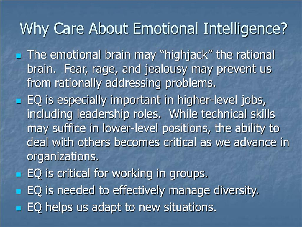 Why Care About Emotional Intelligence?