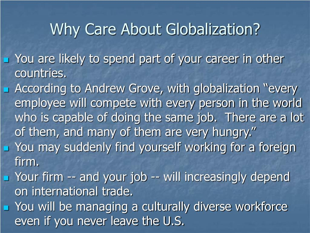 Why Care About Globalization?