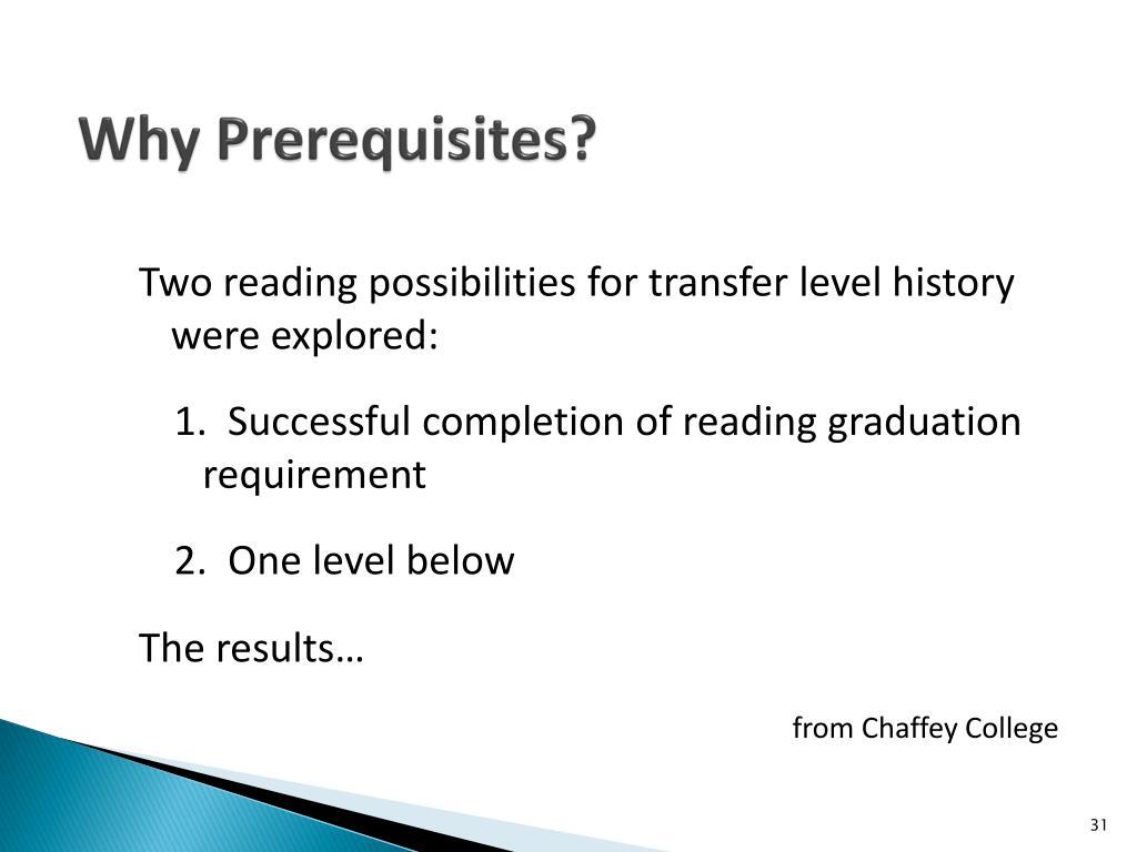 Why Prerequisites?