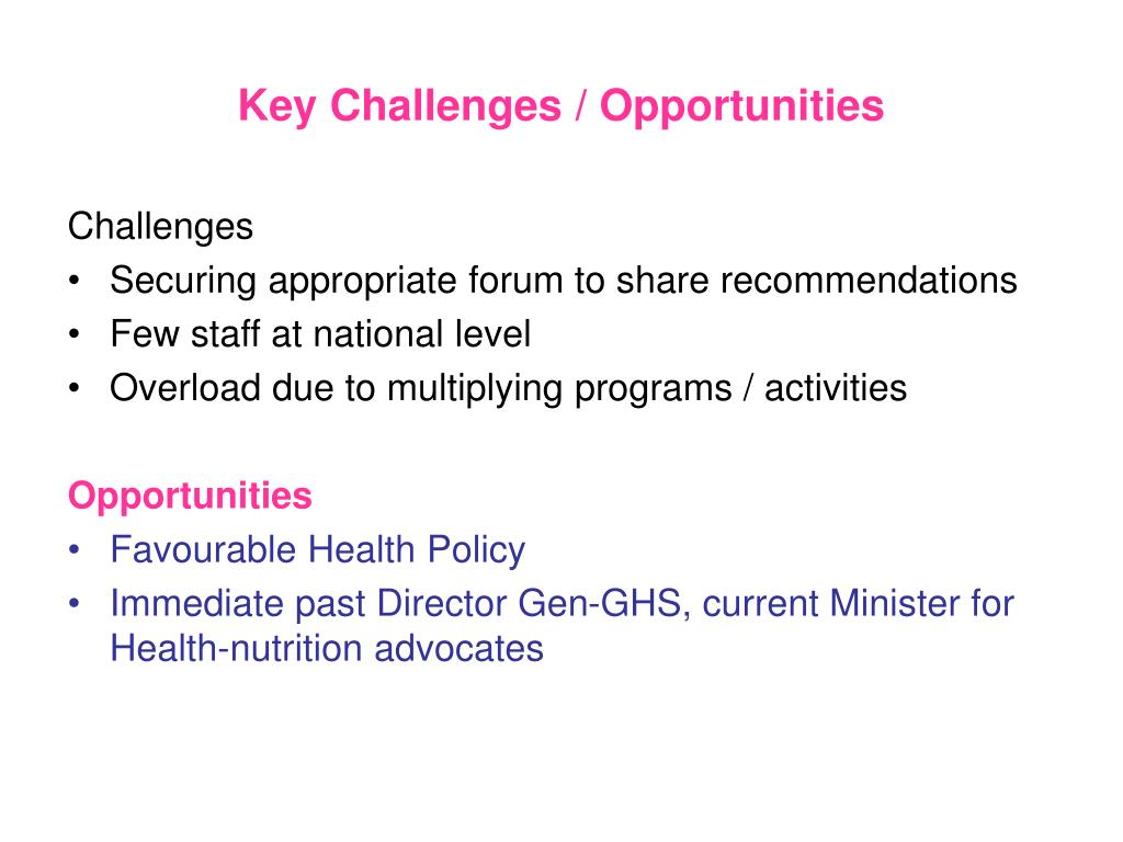 Key Challenges / Opportunities