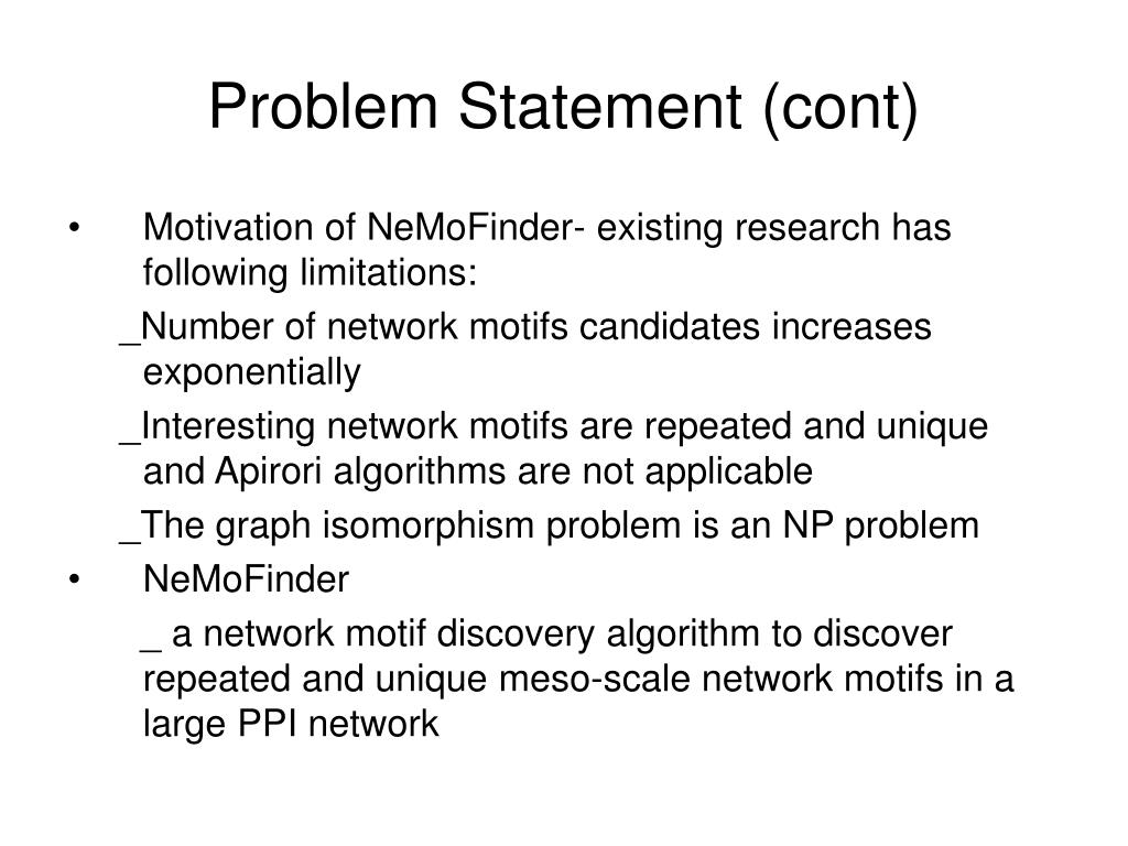 Problem Statement (cont)