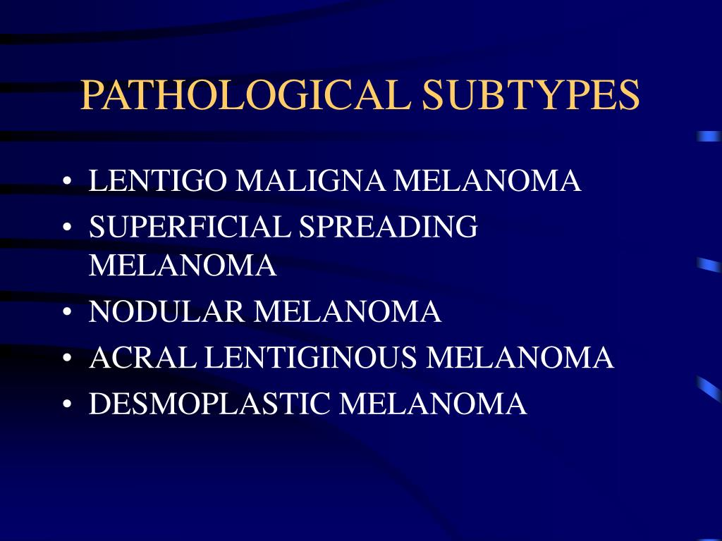 PATHOLOGICAL SUBTYPES