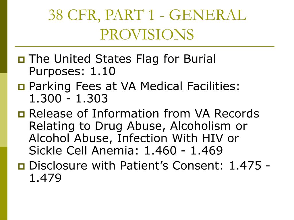38 CFR, PART 1 - GENERAL        PROVISIONS