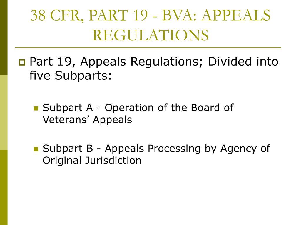 38 CFR, PART 19 - BVA: APPEALS REGULATIONS