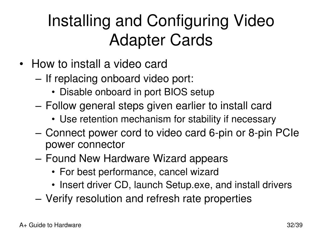 Installing and Configuring Video Adapter Cards