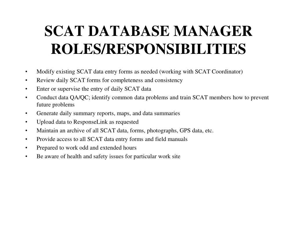 SCAT DATABASE MANAGER ROLES/RESPONSIBILITIES