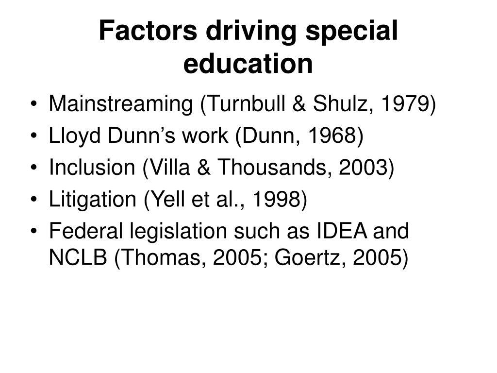 Factors driving special education