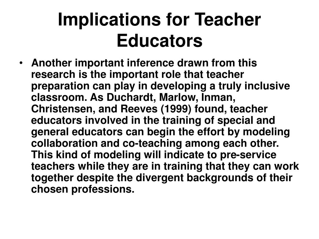 Implications for Teacher Educators
