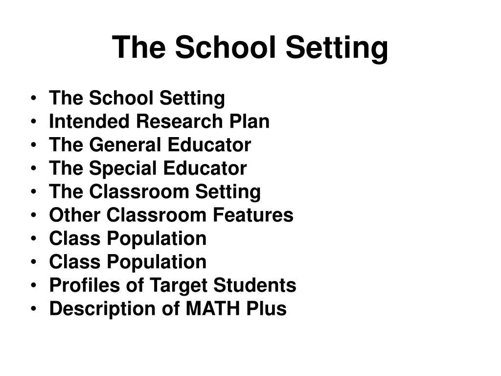 The School Setting