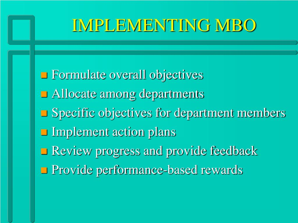 IMPLEMENTING MBO