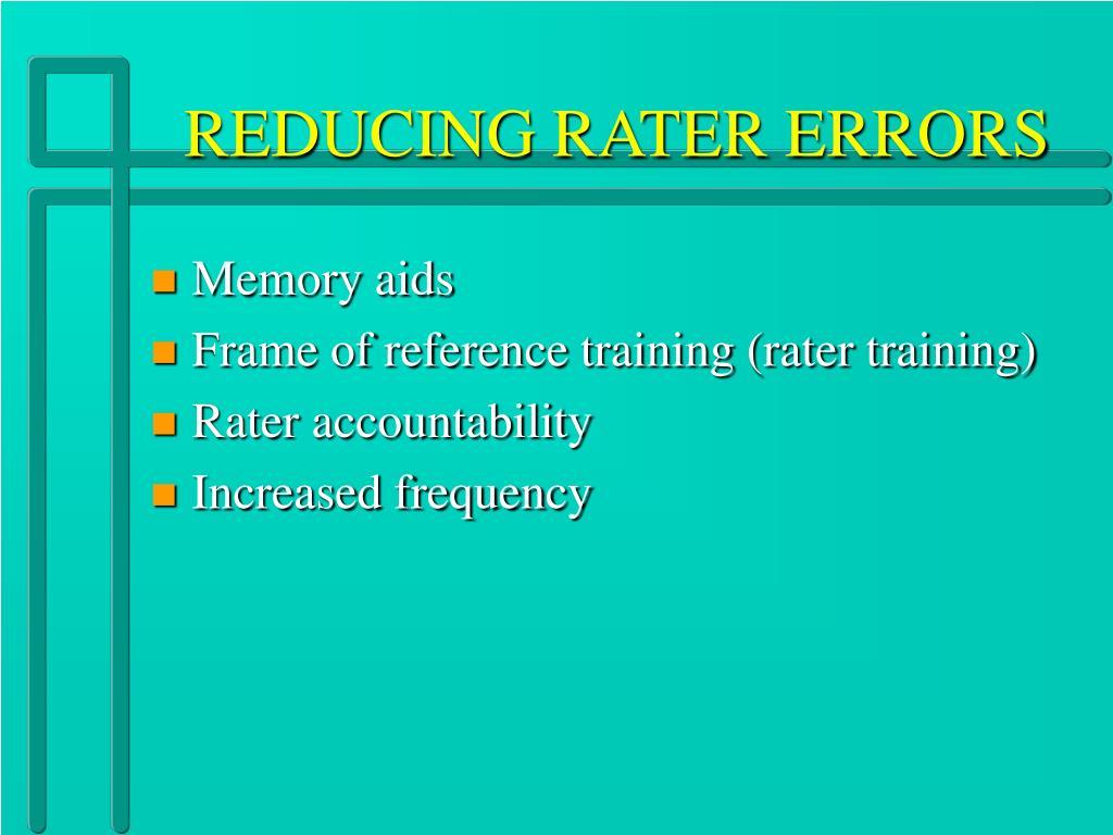 REDUCING RATER ERRORS