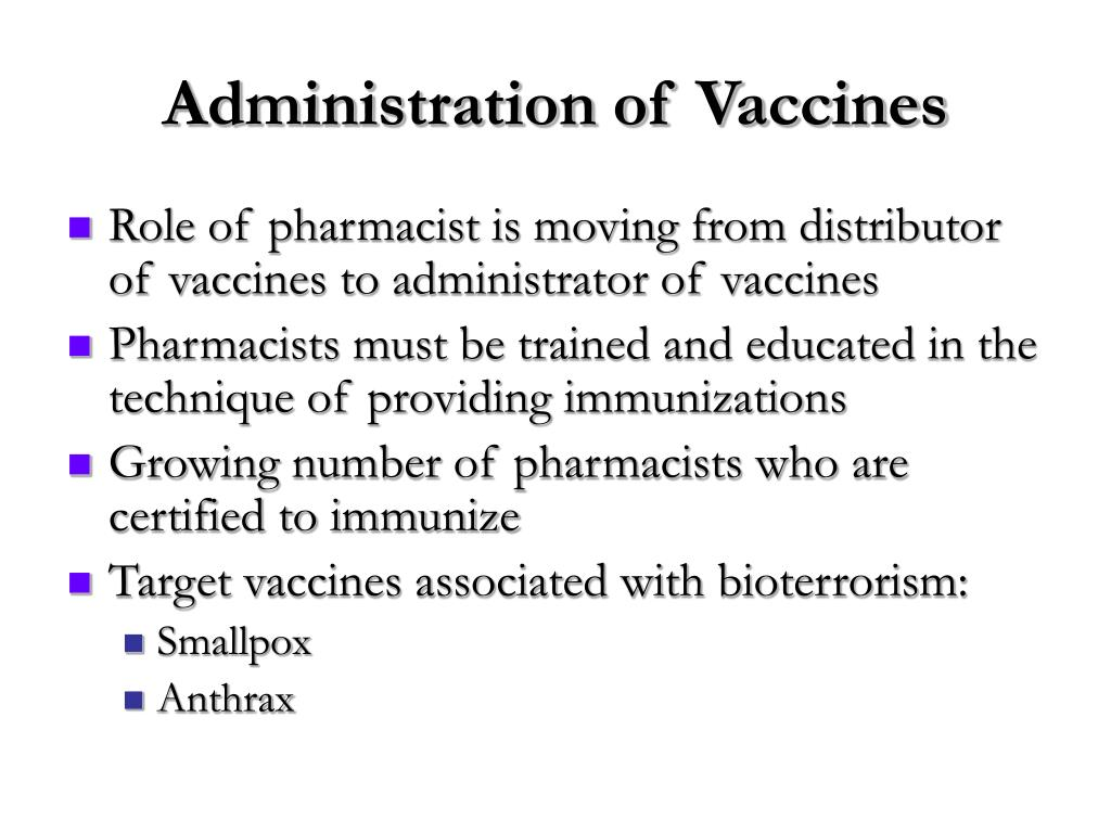 Administration of Vaccines