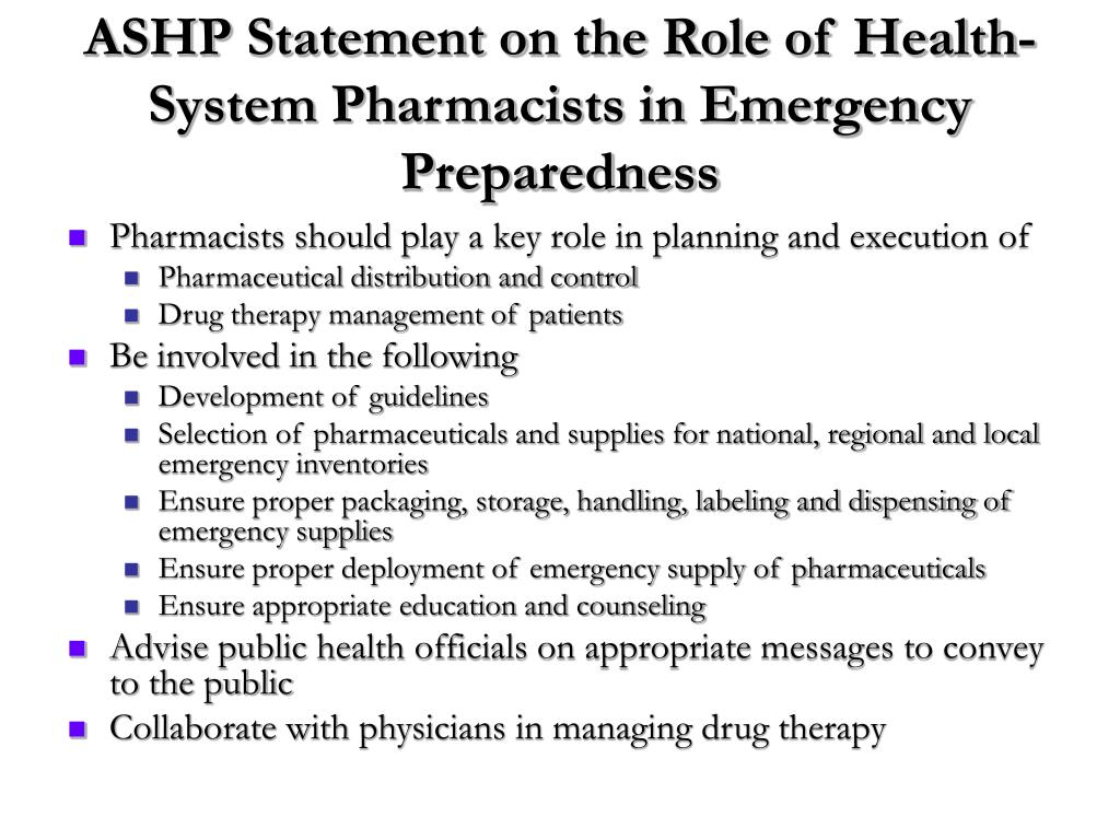 ASHP Statement on the Role of Health-System Pharmacists in Emergency Preparedness