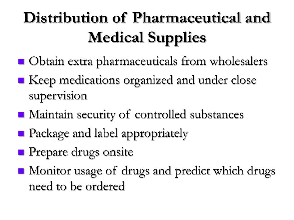 Distribution of Pharmaceutical and Medical Supplies