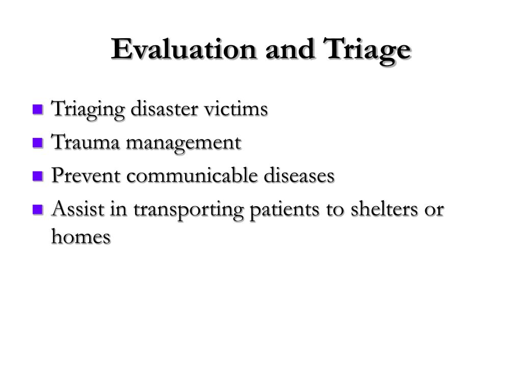 Evaluation and Triage