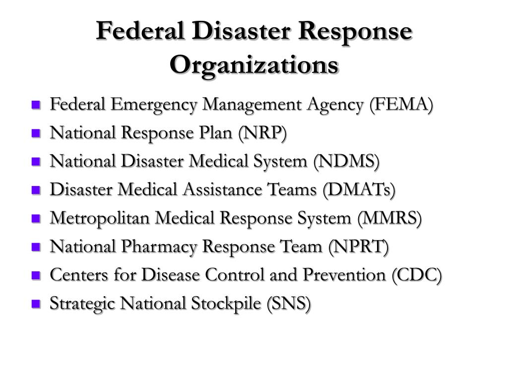 Federal Disaster Response Organizations