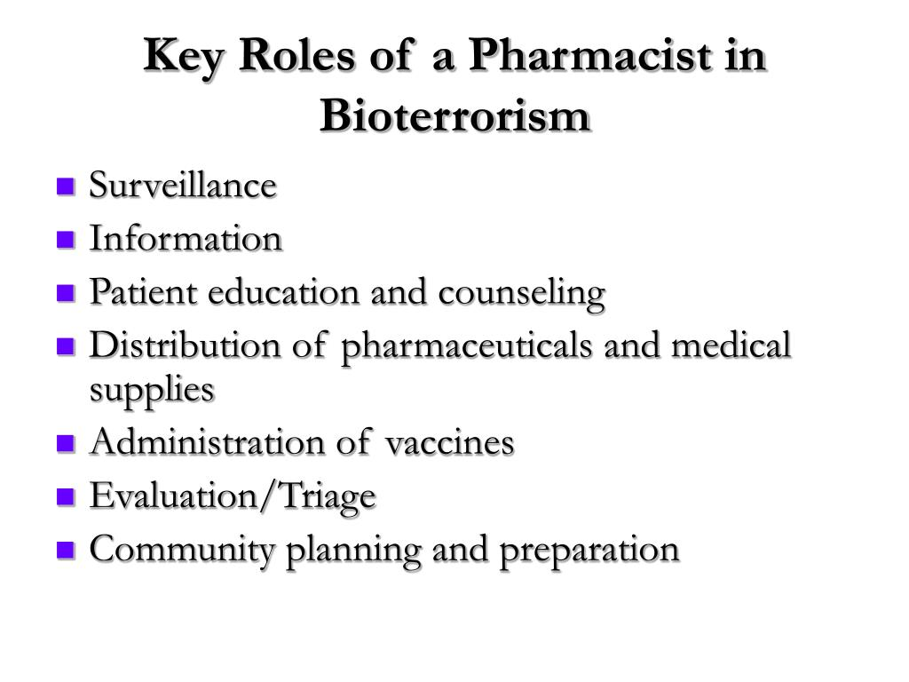 Key Roles of a Pharmacist in Bioterrorism