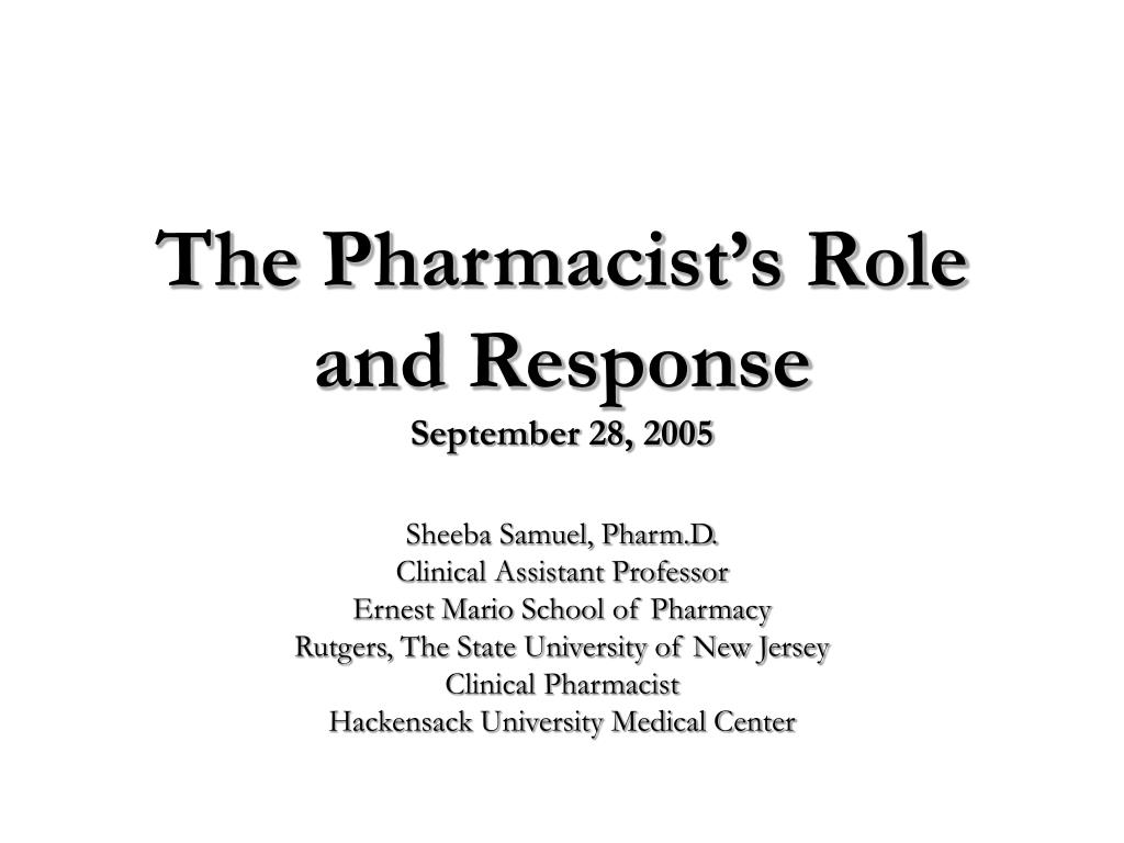 The Pharmacist's Role and Response