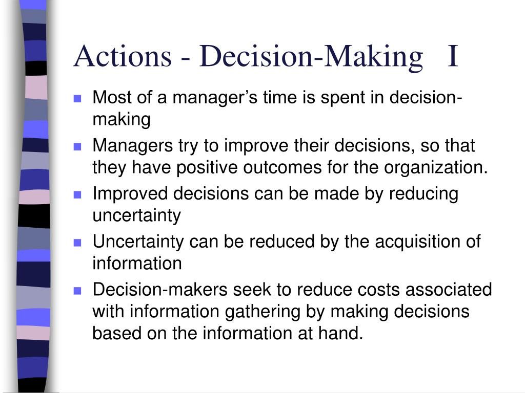Actions - Decision-Making   I
