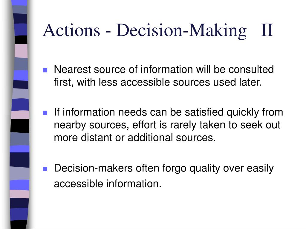 Actions - Decision-Making   II
