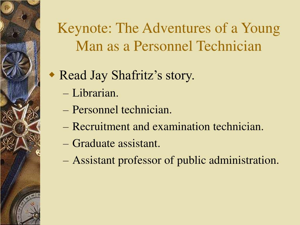 Keynote: The Adventures of a Young Man as a Personnel Technician