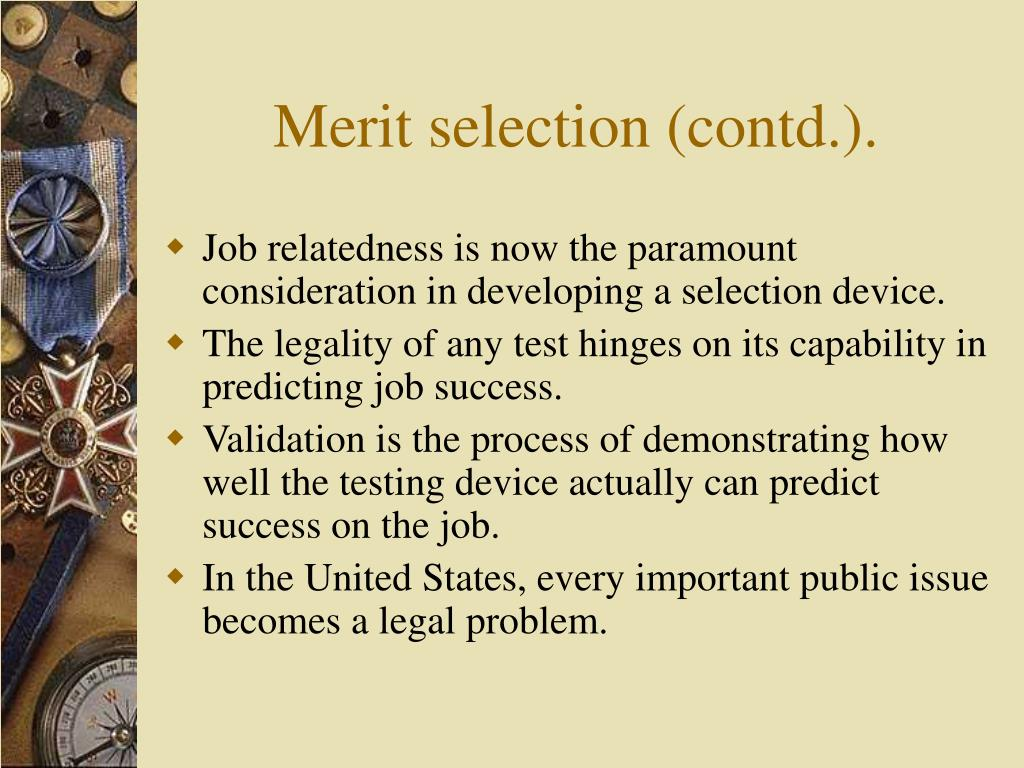 Merit selection (contd.).