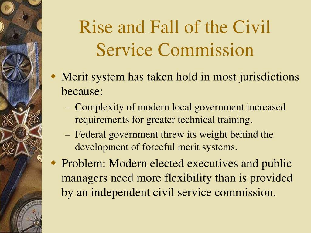 Rise and Fall of the Civil Service Commission