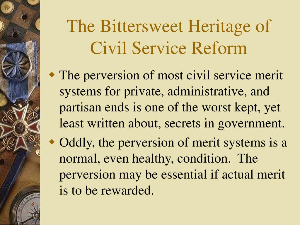 The Bittersweet Heritage of Civil Service Reform