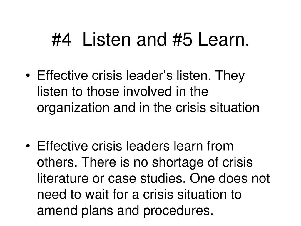 #4  Listen and #5 Learn