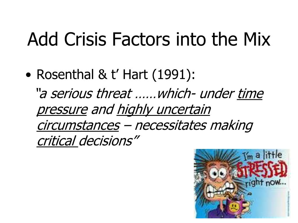 Add Crisis Factors into the Mix