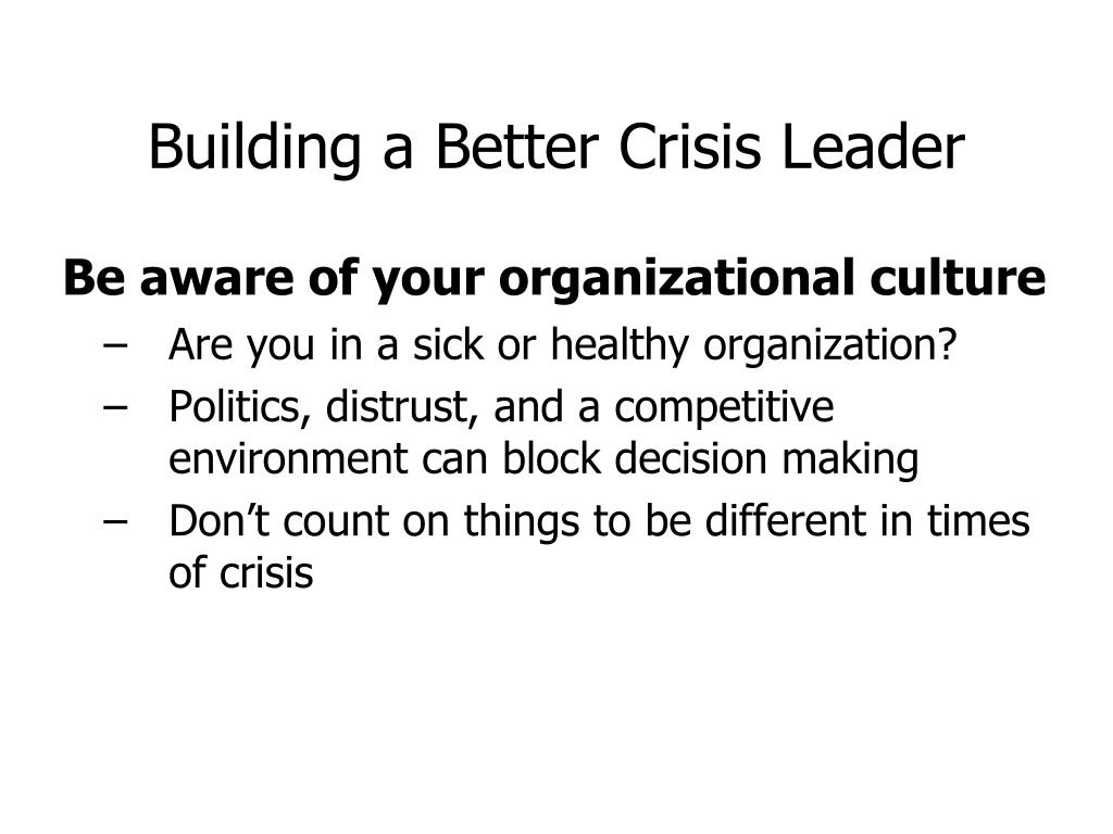 Building a Better Crisis Leader
