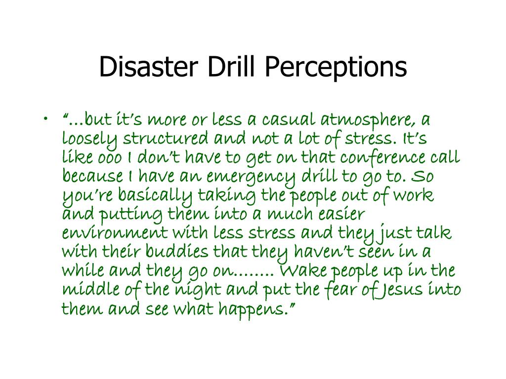 Disaster Drill Perceptions