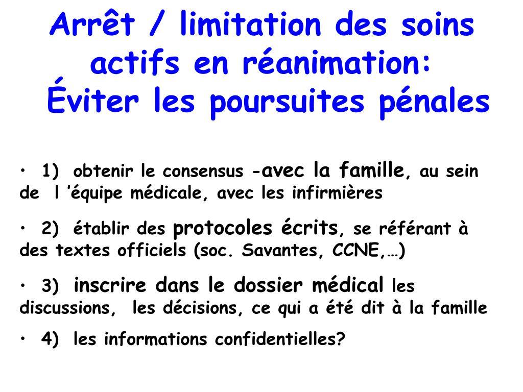 Arrêt / limitation des soins actifs en réanimation: