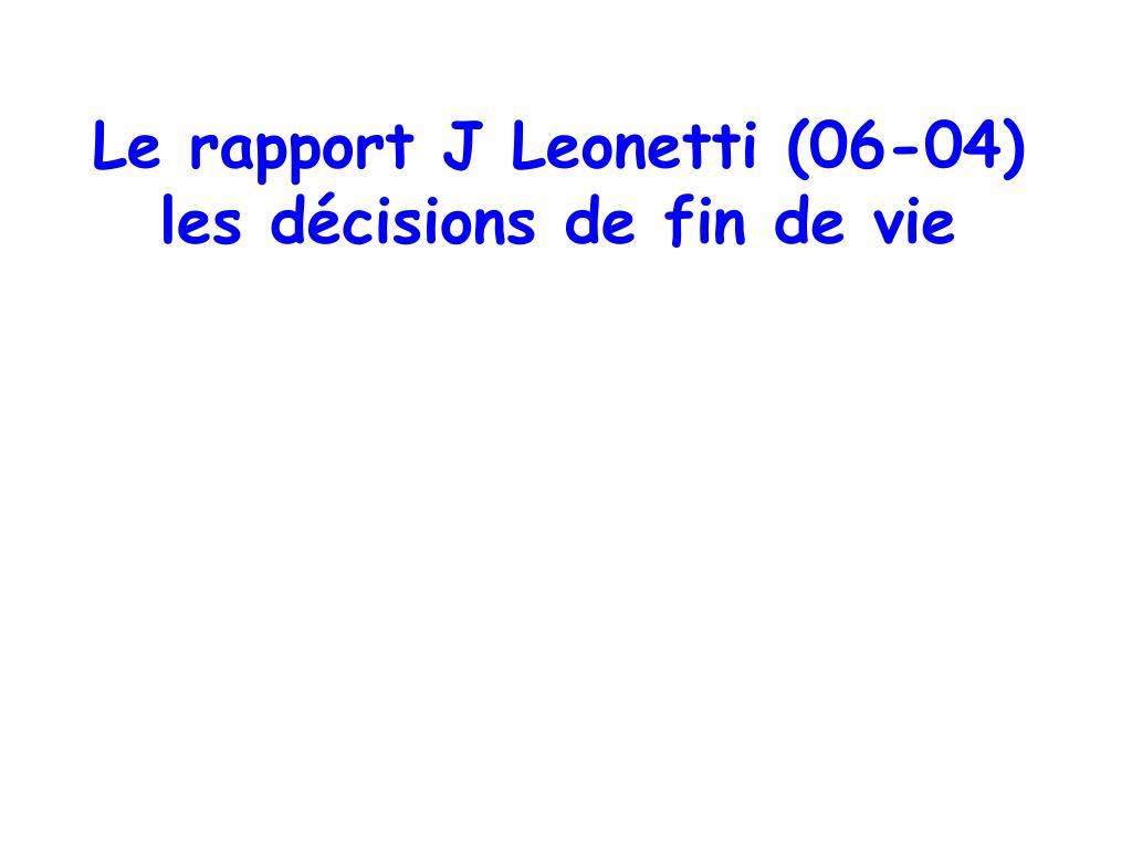 Le rapport J Leonetti (06-04)