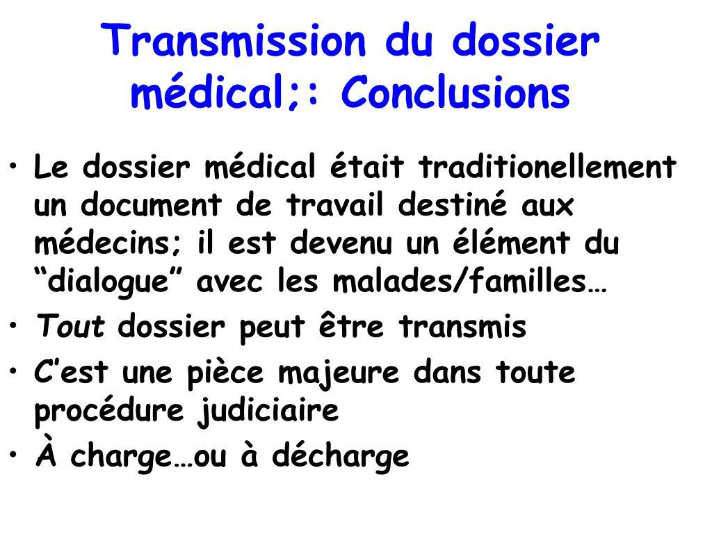 Transmission du dossier médical;: Conclusions