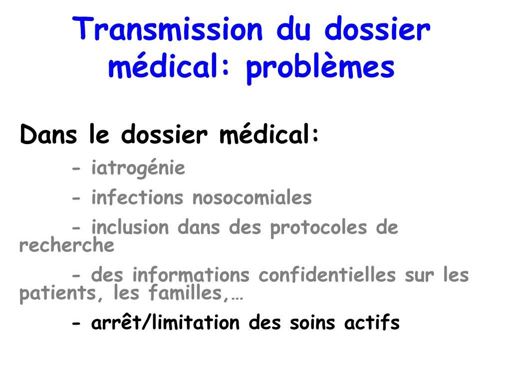Transmission du dossier médical: problèmes