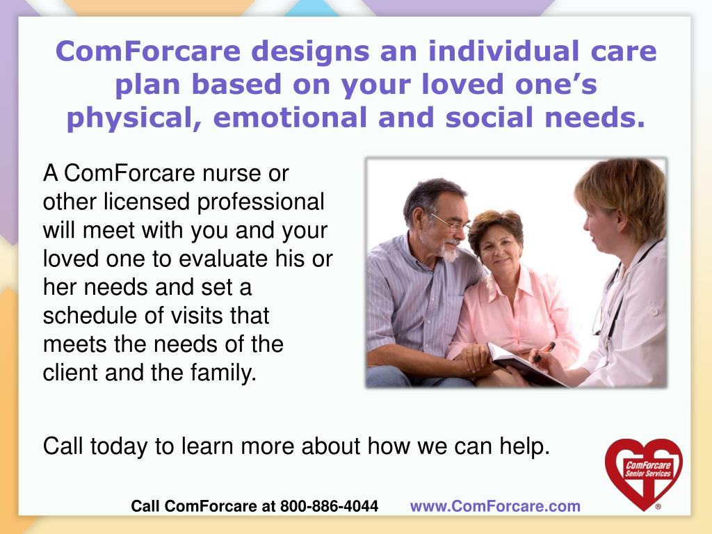 ComForcare designs an individual care plan based on your loved one's