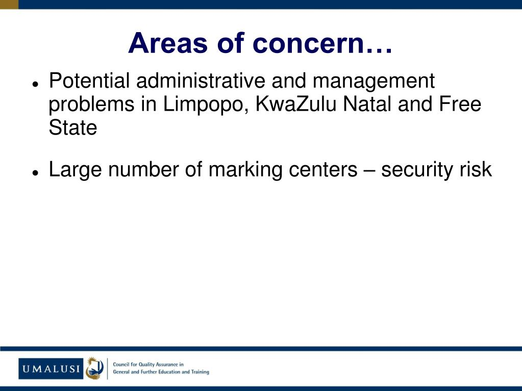 Areas of concern…